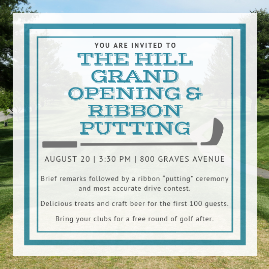 Hill Grand Opening